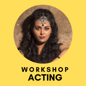 Acting worksop by Medha Aich theatre